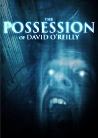 Bild The Possession of David O'Reilly
