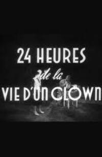 Bild Vingt-quatre heures de la vie d'un clown
