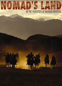 Bild Nomad's Land - Sur les traces de Nicolas Bouvier