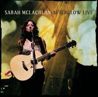 Bild Sarah McLachlan: Afterglow Live