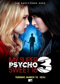 Bild My Super Psycho Sweet 16: Part 3