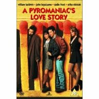 Bild A Pyromaniac's Love Story