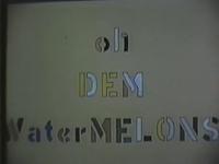 Bild Oh Dem Watermelons