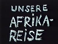 Bild Unsere Afrikareise