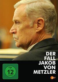 Bild Der Fall Jakob von Metzler