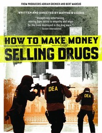 Bild How to Make Money Selling Drugs