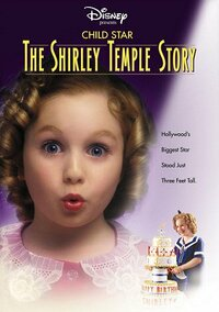 Bild Child Star: The Shirley Temple Story