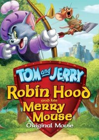 Bild Tom and Jerry: Robin Hood and His Merry Mouse