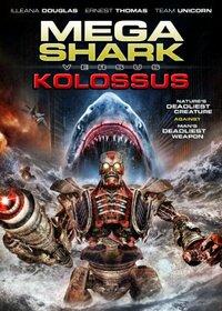 Bild Mega Shark vs. Kolossus