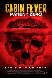 Bild Cabin Fever: Patient Zero