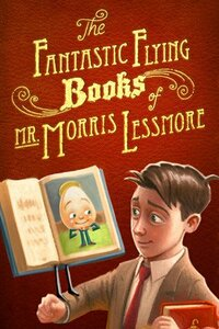 Bild The Fantastic Flying Books of Mr. Morris Lessmore