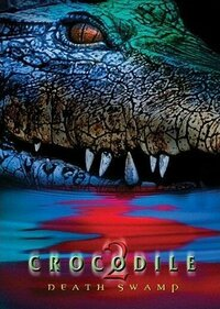 Bild Crocodile 2: Death Swamp
