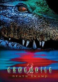 Bild Crocodile 2: Death Swamp