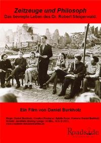 Bild Zeitzeuge und Philosoph - Das bewegte Leben des Dr. Robert Steigerwald.