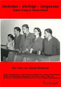 Bild Verboten Verfolgt Vergessen - Kalter Krieg in Deutschland.