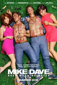 Imagen Mike and Dave Need Wedding Dates