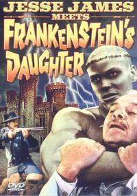 image Jesse James meets Frankenstein's Daughter