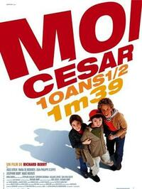 Bild Moi César, 10 ans 1/2, 1m39