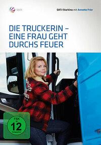 Bild Die Truckerin - Eine Frau geht durchs Feuer