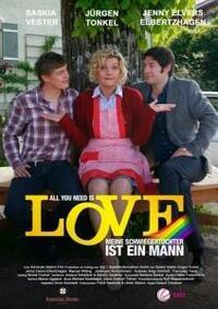 Bild All you need is love - Meine Schwiegertochter ist ein Mann