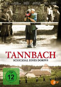 Bild TANNBACH - Schicksal eines Dorfes
