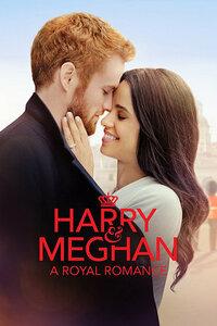 image Harry & Meghan: A Royal Romance