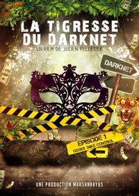 Bild La Tigresse du Darknet