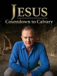 image Jesus: Countdown to Calvary