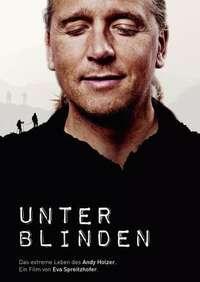 image Unter Blinden – Das extreme Leben des Andy Holzer