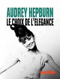 image Audrey Hepburn, le choix de l'élégance