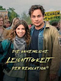 image Die unheimliche Leichtigkeit der Revolution