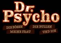 Imagen Dr. Psycho - Die Bösen, die Bullen, meine Frau und ich