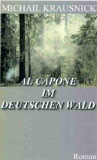 image Al Capone im deutschen Wald