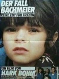 Bild Der Fall Bachmeier - Keine Zeit für Tränen