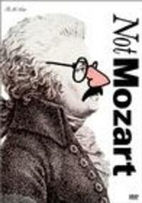 Bild Not Mozart: Letters, Riddles and Writs