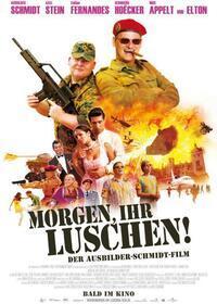 Bild Morgen, ihr Luschen! Der Ausbilder-Schmidt-Film
