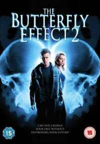 image The Butterfly Effect 2