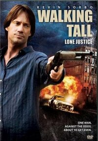 image Walking Tall: Lone Justice