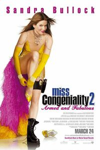 Bild Miss Congeniality 2 - Armed and Fabulous