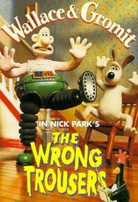 image Wallace & Gromit in The Wrong Trousers