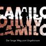 Camilo - Der lange Weg zum Ungehorsam