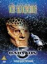 Spacecenter Babylon 5: The Gathering