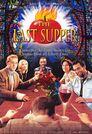 Last Supper - Die Henkersmahlzeit