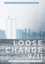 Loose Change 9/11: Ein amerikanischer Staatsstreich