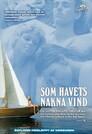 Wie der nackte Wind des Meeres
