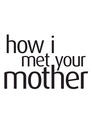 How I Met Your Mother > Woooo!