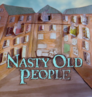 Nasty Old People