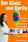 Der Glanz von Berlin