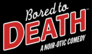 Bored to Death > Season One