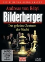 Bilderberger: Das geheime Zentrum der Macht